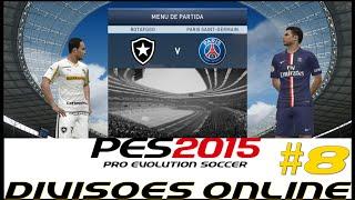 PES 2015 - BOTAFOGO #8 -Online Gameplay (DIVISÕES ONLINE)