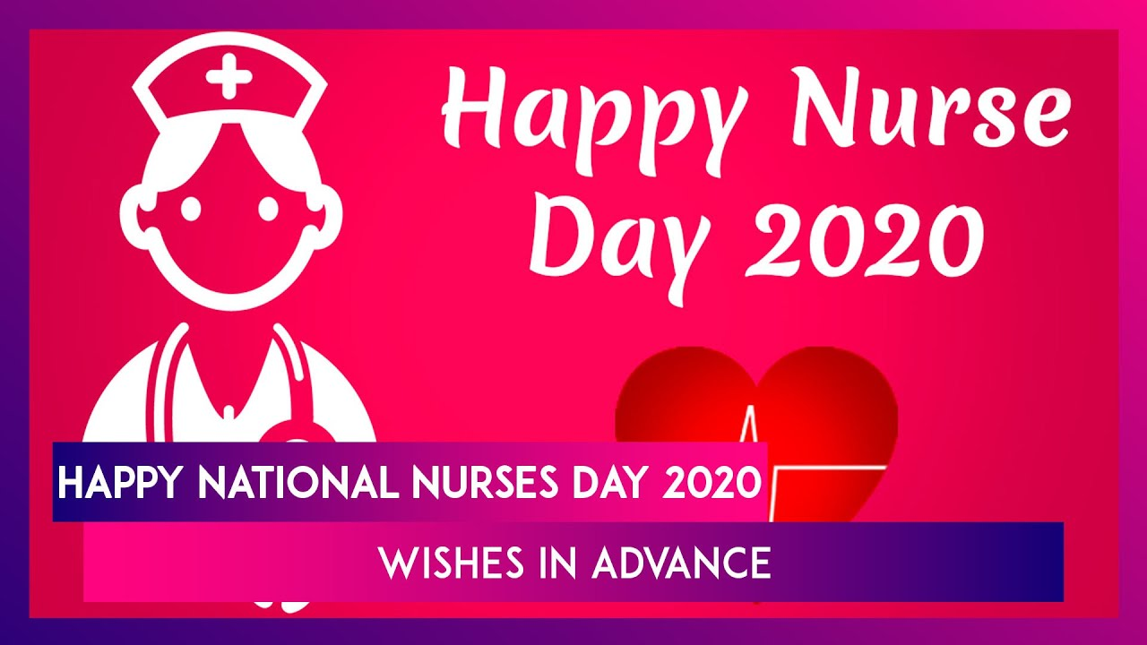 National Nurses Day 2020 Wishes Whatsapp Messages And Hd