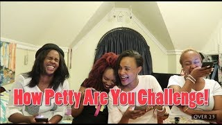 How Petty Are You?   Episode 41