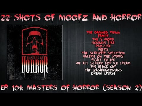 Podcast: Ep. 101  Masters of Horror Season 2