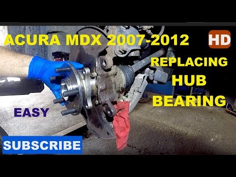 How to replace front hub bearing assembly on 2007 Acura MDX