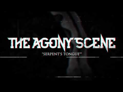 The Agony Scene - Serpent's Tongue (Official Music Video) (2018)