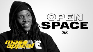 Open Space: SiR | Mass Appeal