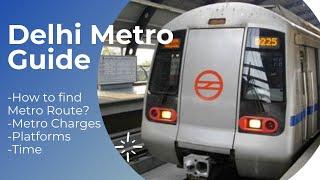 How to find Delhi Metro Route  Fare   Platforms   Maps   Delhi NCR Metro Guide screenshot 3