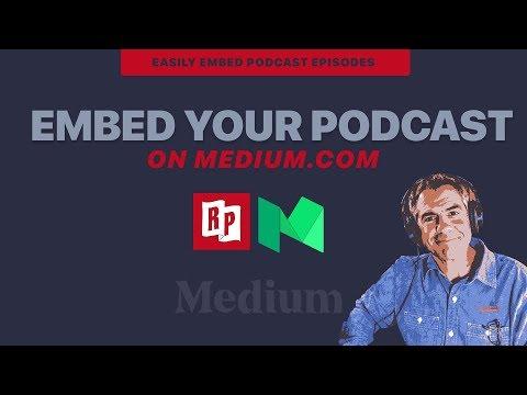 How to Embed Podcasts on Medium.com using Radio Public