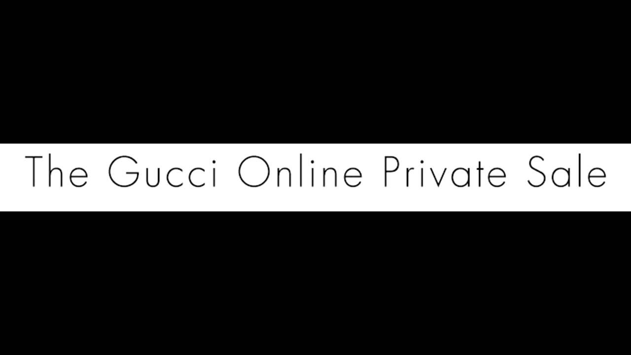 Gucci Private Sale >> Gucci Online Private Sale Link