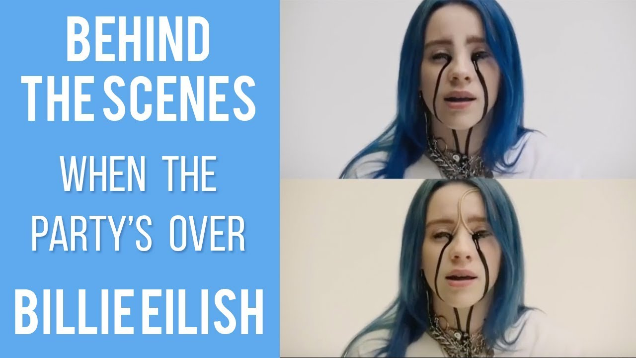 801d2827d BEHIND THE SCENES - Billie Eilish - when the party's over - YouTube