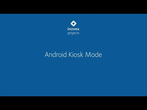 Android Kiosk Mode - Inovex Projects