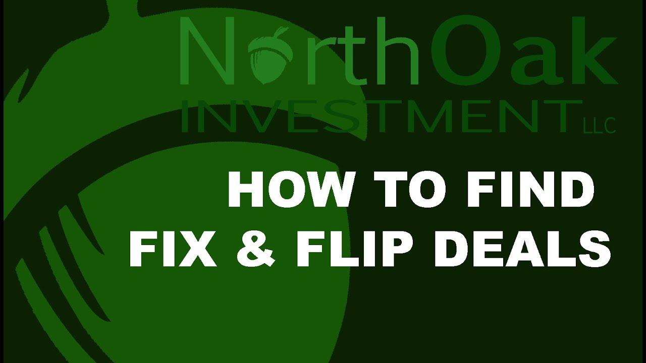 North Oak Investment Finding Fix & Flip Deals