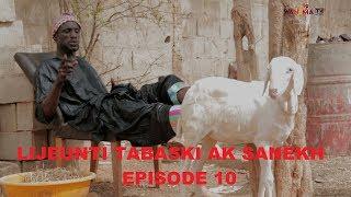 SERIE - LIJËNTI TABASKI AK SANEKH EPISODE 10