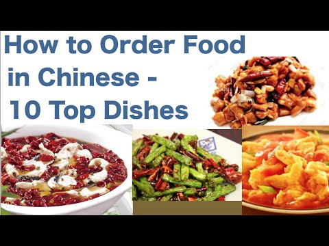How To Order Food In Chinese 10 Top Dishes