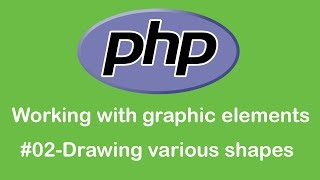 Drawing line, rectangle, circle in image - PHP Working with graphic elements