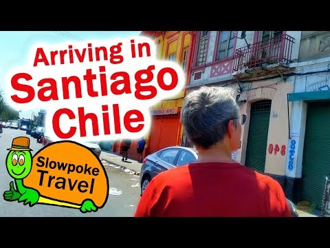 Arriving in Santiago, Chile for 6 Weeks