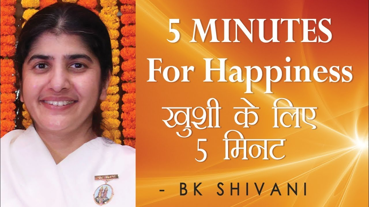 5 MINUTES For Happiness: Ep 32 Soul Reflections: BK Shivani (English  Subtitles)