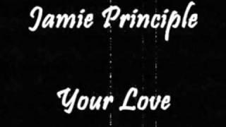 Jamie Principle - Your Love (Unreleased Version)