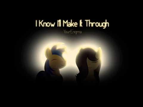 Yourenigma - I Know I'll Make it Through