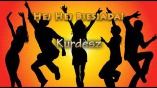 Przyśpiewki Weselne - Kurdesz - Muzyka Biesiadna - całe utwory + tekst piosenki