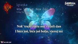 "Who See feat. Nina Žižić - ""Igranka"" (Montenegro)"