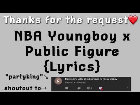 NBA Youngboy x Public Figure Lyrics