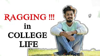 Ragging in college life | Solutions of ragging | types of ragging