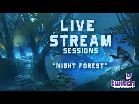 Live Stream 6 -Night Forest