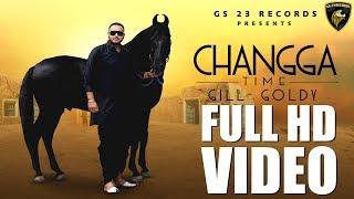 Changga Time (Gill Goldy) Mp3 Song Download