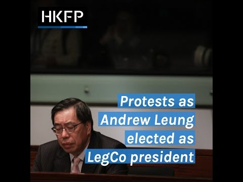 Protests as Andrew Leung elected as LegCo president in sudden vote