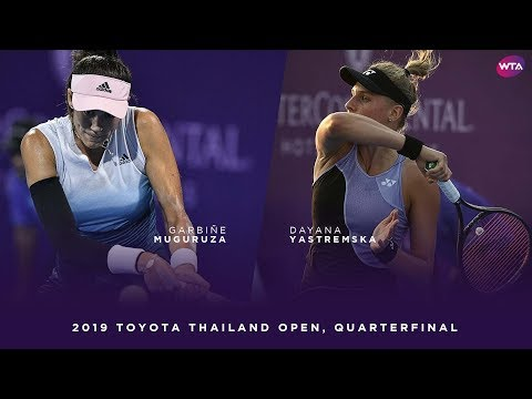 Garbiñe Muguruza vs. Dayana Yastremska   2019 Toyota Thailand Open Quarterfinal   WTA Highlights