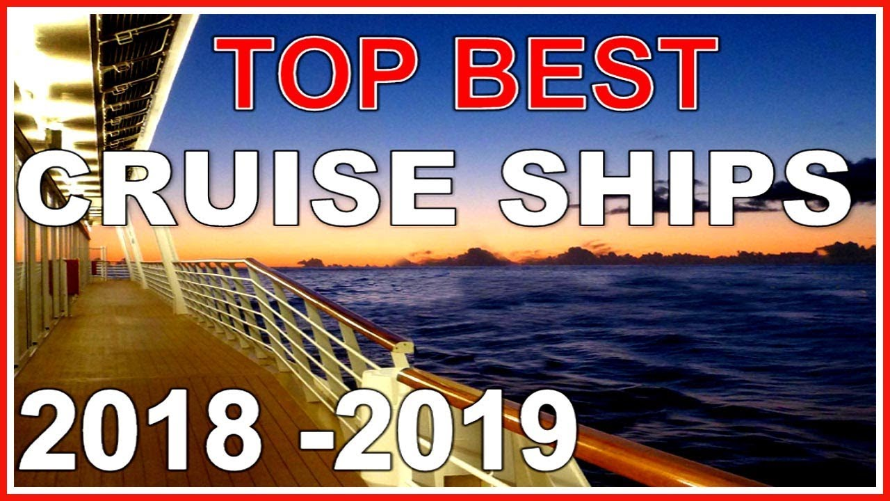 Top Best Cruise Ships In 2018 2019 Youtube