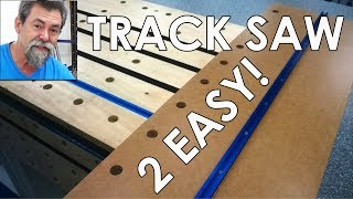 make your own track saw david stanton bench woodworking woodworking projects