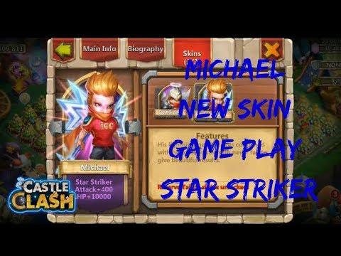 New Skin |  Michael | Star Striker | Gameplay | Castle Clash