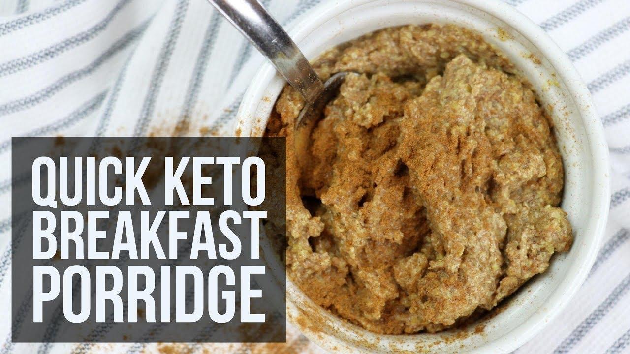 Quick Keto Breakfast Porridge Easy Healthy Breakfast Recipes Youtube