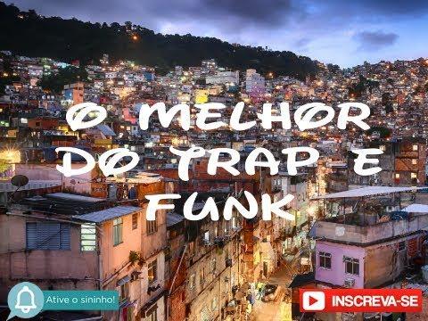 O Melhor do Trap e Funk Nacional 24h de Live