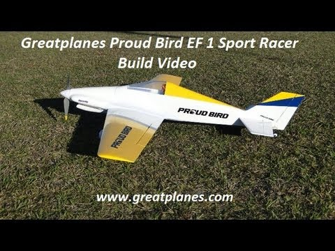 Greatplanes Proud Bird EF 1 Sport Racer Build Video