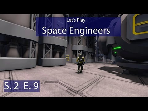 Space Engineers - S. 2 Ep. 9 - Building the Base Refineries! - Let's Play Survival
