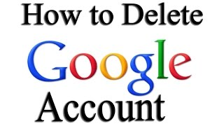 How to Delete Google Account permanently 2015 - How to Delete Gmail Account
