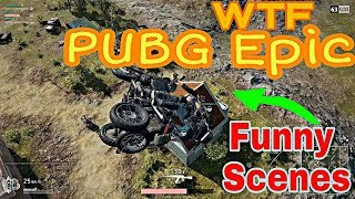 PUBG MOBILE   FUNNY & WTF MOMENTS   PUBG MOBILE EPIC GAMEPLAY, FUNNY GLITCHES HD