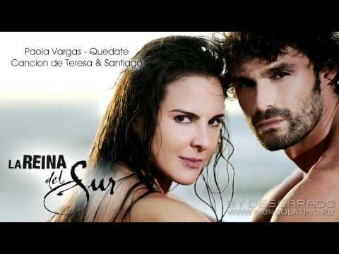 La Reina del Sur - Cancion de Teresa y Santiago | Paola Vargas - Quedate | Exclusive [Telemundo HD]