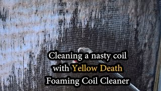 Coppertop's A/C gets treated to some YELLOW DEATH foaming coil cleaner!