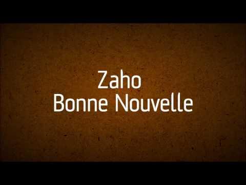 Zaho - Bonne nouvelle (Lyrics video)