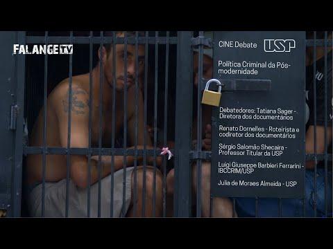CINE Debate - USP (Política Criminal da Pós-modernidade)