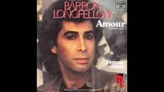 Baron Longfellow (Andy Kim) - Amour