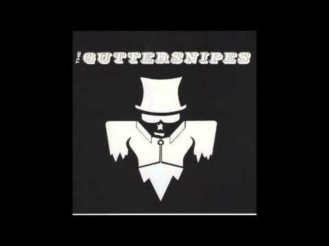 The Guttersnipes - 17 great punk songs (Full album - Promo only on You Tube )