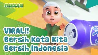 NUSSA : VIRAL!!! - BERSIH KOTA KITA BERSIH INDONESIA