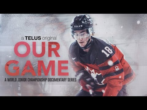 Our Game: A World Junior Championship Documentary - Part 1