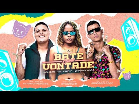 MC DRICKA, TARIK LIMA E DADÁ BOLADÃO - BATE COM VONTADE REMIX BREGA FUNK