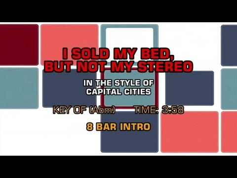 Capital Cities - I Sold My Bed, But Not My Stereo (Karaoke)