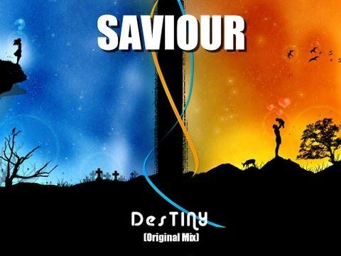 Destiny - SAVIOUR (Original Mix)