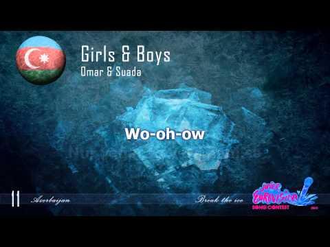 """Omar & Suada """"Girls & Boys"""" (Azerbaijan) - [Karaoke version]"""