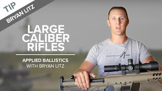 Large Caliber Rifles & Long-Range Shooting | Applied Ballistics